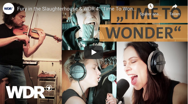 """WDR 4, FURY IN THE SLAUGHTERHOUSE und Freunde haben den Song """"Time to Wonder"""" neu produziert"""
